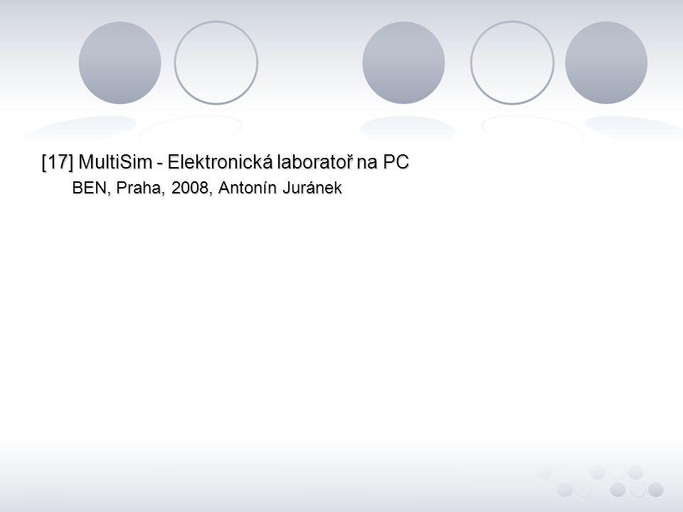 [17] MultiSim - Elektronická laboratoř na PC